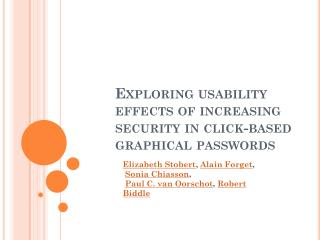 Exploring usability effects of increasing security in click-based graphical passwords