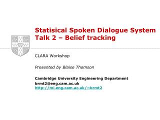 Statisical  Spoken Dialogue System Talk 2 – Belief tracking
