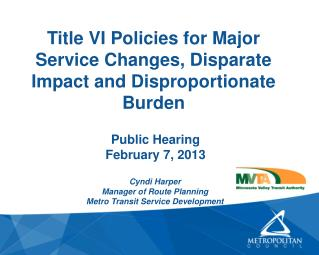 Title VI Policies for Major Service Changes, Disparate Impact and Disproportionate Burden
