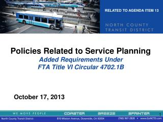 Policies Related to Service Planning Added Requirements Under  FTA Title VI Circular 4702.1B