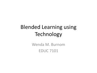Blended Learning using Technology