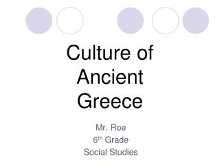 Culture of Ancient Greece