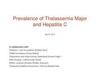 Prevalence of Thalassemia Major  and Hepatitis  C March 2013