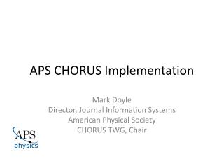 APS CHORUS Implementation