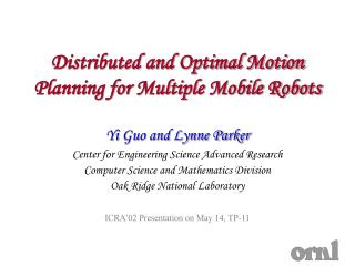 Distributed and Optimal Motion Planning for Multiple Mobile ...