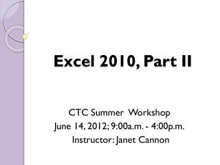 Excel 2010, Part II