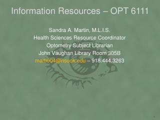 Information Resources – OPT 6111