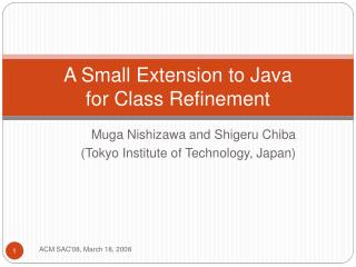 A Small Extension to Java  for Class Refinement