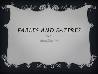 Fables and Satires