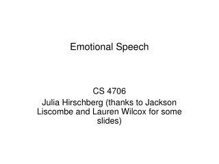 Emotional Speech