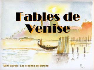 Fables de  Venise