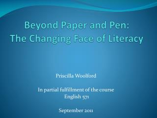 Beyond Paper and Pen: The Changing Face of Literacy