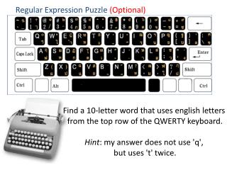 Find a 10-letter word that  uses  english  letters  from the top row of the QWERTY keyboard.
