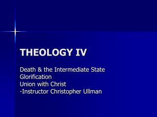 THEOLOGY IV