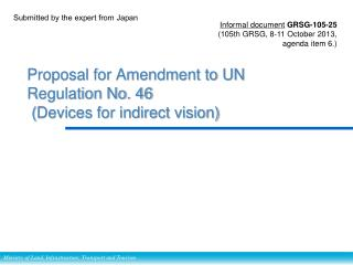 Proposal for Amendment to UN Regulation No. 46  ( Devices for indirect vision)