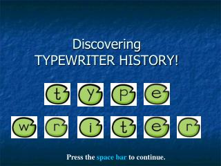 Discovering TYPEWRITER HISTORY!