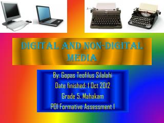 Digital and non-digital media