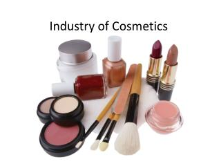 Industry of Cosmetics