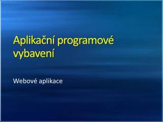 Aplikační programové vybavení