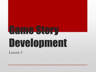 Game Story Development