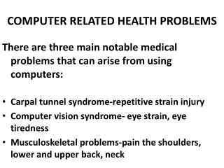 COMPUTER RELATED HEALTH PROBLEMS