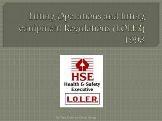 Lifting Operations and lifting equipment Regulations (LOLER)  1998