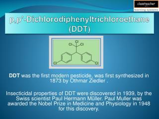 p,p �-Dichlorodiphenyltrichloroethane (DDT)