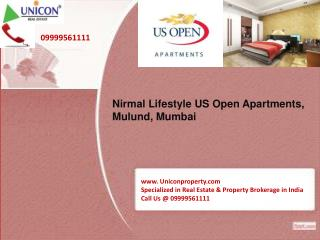 US Open Apartments Mumbai- Call 09999561111 for Booking Apartments