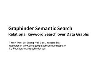Graphinder  Semantic Search Relational Keyword Search over Data Graphs