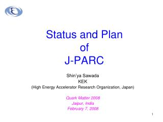 Status and Plan of J-PARC