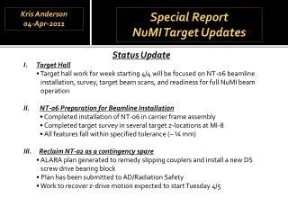 Special Report NuMI  Target Updates