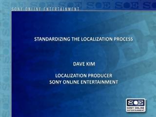 Standardizing the localization process