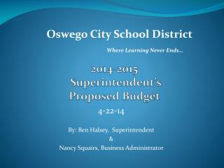 2014-2015  Superintendent�s  Proposed Budget