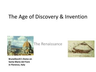 The Age of Discovery & Invention