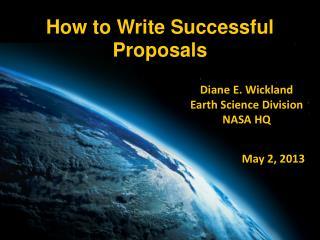 Diane E.  Wickland Earth Science Division NASA HQ
