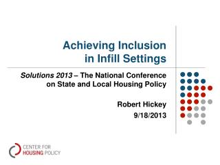 Achieving Inclusion in Infill Settings