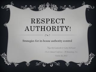 Respect Authority !