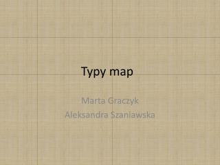 Typy map
