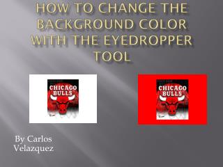 How to Change the background color with the eyedropper tool