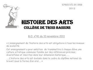 HISTOIRE DES ARTS coll�ge de trois bassins