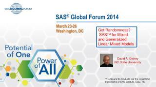 SAS ®  Global Forum 2014