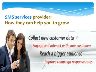 SMS services provider: How they can help you to grow