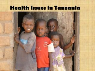 Health Issues in Tanzania