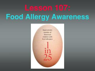 Lesson  107: Food Allergy Awareness