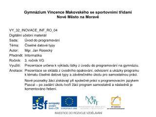 Gymnázium Vincence  Makovského  se sportovními třídami  Nové Město na Moravě