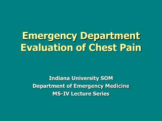 Emergency Department  Evaluation of Chest Pain