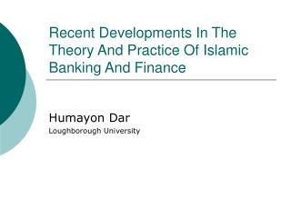 Recent Developments In The Theory And Practice Of Islamic ...