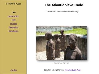 The Atlantic Slave Trade