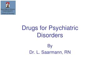 Drugs for Psychiatric Disorders