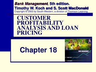 CUSTOMER PROFITABILITY ANALYSIS AND LOAN PRICING